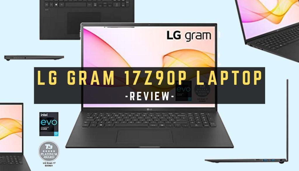 LG gram 17Z90P Laptop